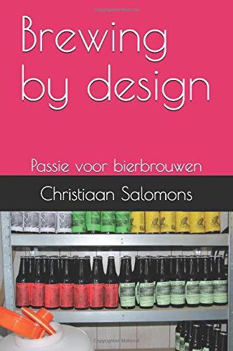 Brewing by Design: Passie voor Bierbrouwen