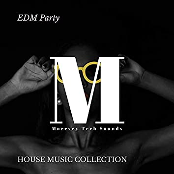 EDM Party - House Music Collection