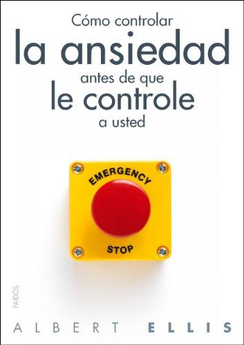 Cómo controlar la ansiedad antes de que le controle a usted (Divulgación)