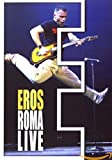 Ramazzotti, Eros Roma Live