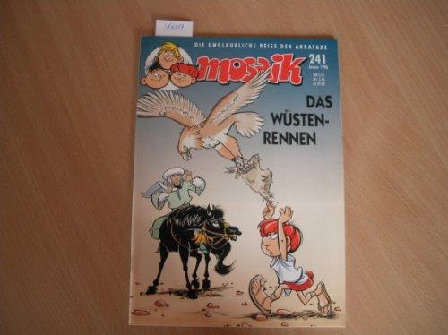 Mosaik - Die unglaubliche Reise der Abrafaxe: Nr. 241 (Januar 1996) - Das Wüstenrennen.