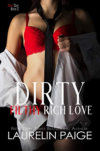 Dirty Filthy Rich Love (Dirty Duet Book 2) (English Edition)