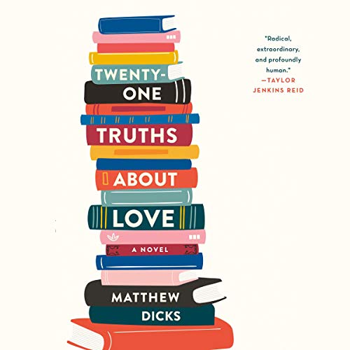 Twenty-One Truths About Love audiobook cover art