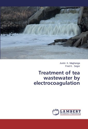 Treatment of tea wastewater by electrocoagulation