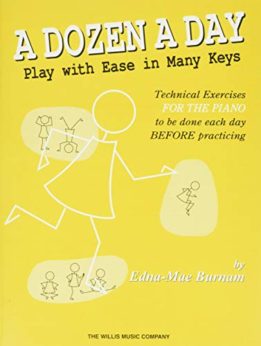 A Dozen A Day - Play With Ease In Many Keys