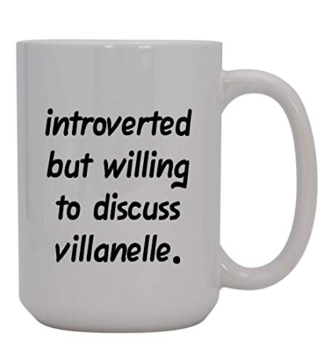Introverted But Willing To Discuss Villanelle - 15oz Ceramic White Coffee Mug Cup, Black