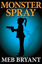 Monster Spray (English Edition)