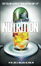 Best the truth about nutrition dr wallach Reviews