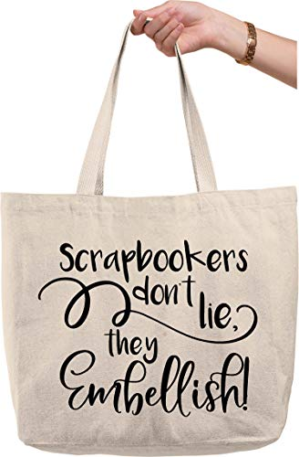 Scrapbookers don't lie they embellish funny hobby photos craft Natural Canvas Tote Bag funny gift