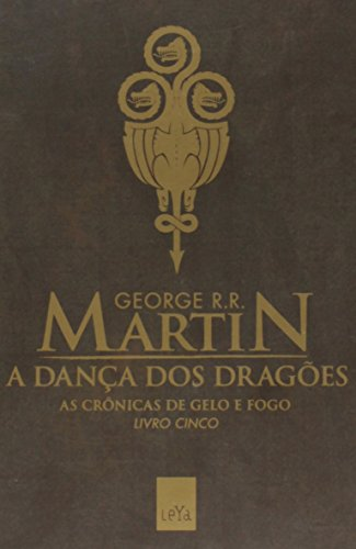 A Dança Dos Dragões - Volume 5