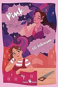 Pink par Lili Wilkinson