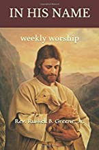 In His Name: weekly worship