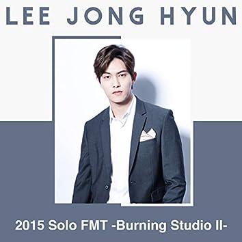 Live-2015 Solo FMT -Burning Studio II-
