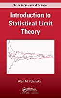 Introduction to Statistical Limit Theory (Texts in Statistical Science)