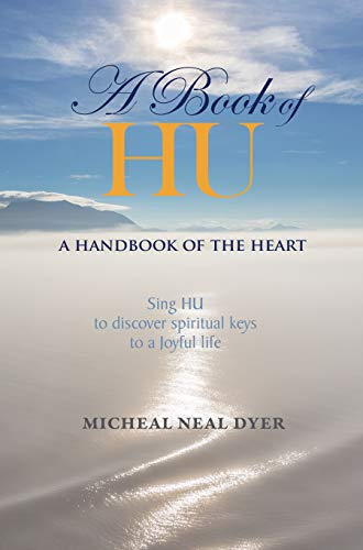 A Book of HU: A Handbook of the Heart (English Edition)