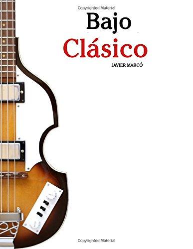 pequeño y compacto Bajo clásico: canciones sencillas de Bach, Mozart, Beethoven y otros compositores (partituras y…