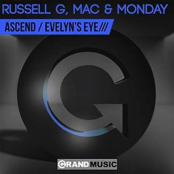 Ascend / Evelyn's Eye