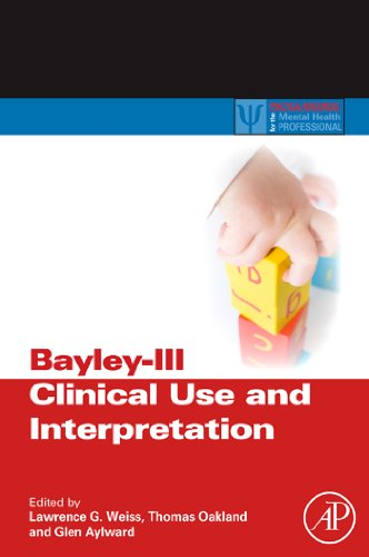 Bayley-III Clinical Use and Interpretation (ISSN) (English Edition) PDF Books