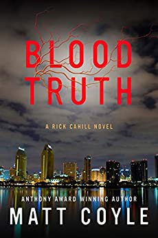Blood Truth (The Rick Cahill Series Book 4) by [Matt Coyle]