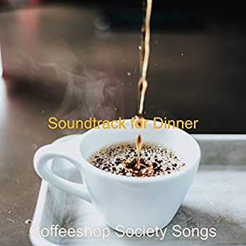 Soundtrack for Dinner