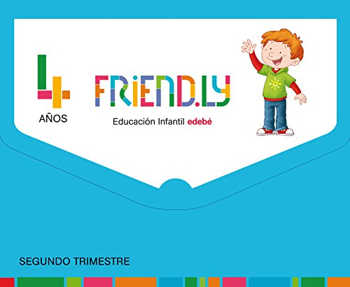 FRIEND.LY 4 AÑOS SEGUNDO TRIMESTRE