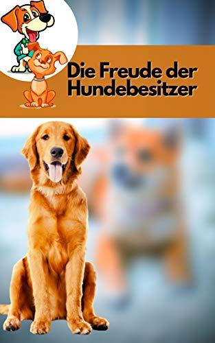 Die Freude der Hundebesitzer: Bringen Sie Ihren Hund dazu, jeden Ihrer Befehle zu befolgen - mit den leistungsfähigsten Trainingswerkzeugen, die es gibt.