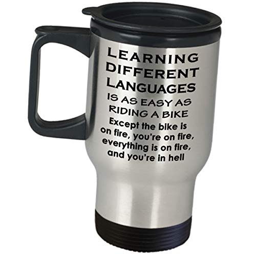 Appreciation Idea for Interpreter - Learning Different Languages Are Easy - Foreign Translator Coffee Tumbler Travel Mug Spanish Russian English German French Medical ASL Sign Language