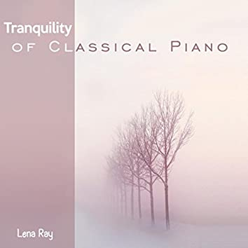 Tranquility of Classical Piano