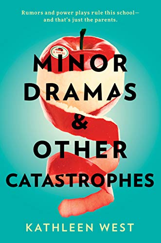 Compare Textbook Prices for Minor Dramas & Other Catastrophes  ISBN 9780593098400 by West, Kathleen
