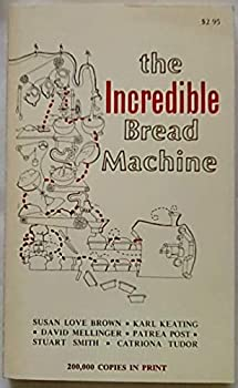 Mass Market Paperback The Incredible Bread Machine Book