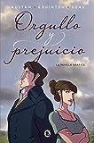 Orgullo y prejuicio (la novela gráfica) (Bruguera Contemporánea)