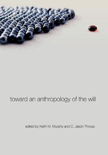 Download Toward an Anthropology of the Will 0804768870