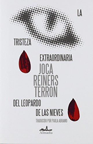 TRISTEZA EXTRAORDINARIA DEL LEOPARDO DE LAS NIEVES, LA
