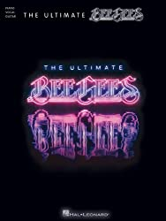 The Ultimate Bee Gees: Piano/ Vocal/ Guitar