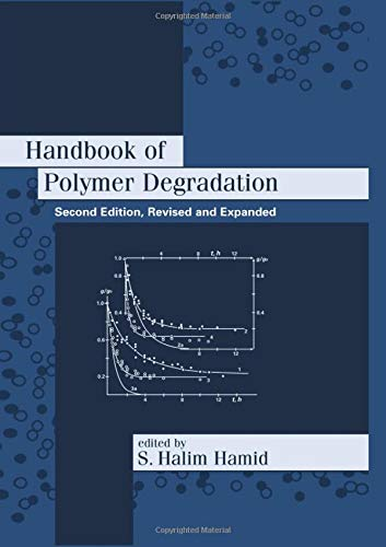 Compare Textbook Prices for Handbook of Polymer Degradation ENVIRONMENTAL SCIENCE AND POLLUTION CONTROL SERIES 2 Edition ISBN 9780824703240 by Hamid, S. Halim