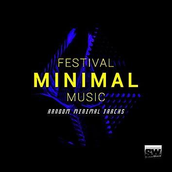 Festival Minimal Music (Random Minimal Tracks)