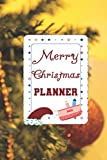 Christmas Planner: The Ultimate Organizer - with Holiday Shopping List, Gift Planner for Kids and family, and Greeting Card Address Book Tracker Xmas Tree topper Decoration Planner