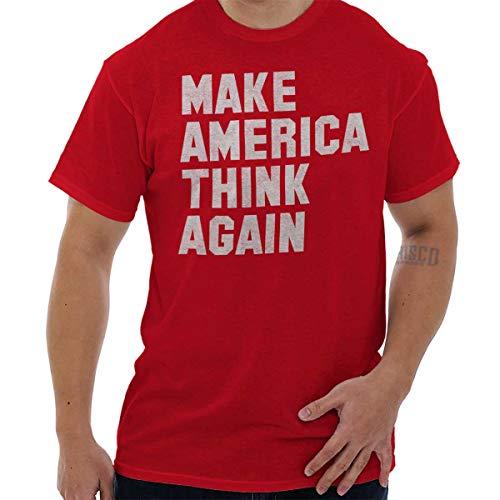 Brisco Brands Make America Think Again Anti Trump Slogan T Shirt Tee Red