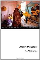 Albert Maysles (Contemporary Film Directors) by Joe McElhaney(2009-03-13)