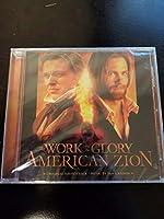 Work & Glory: American Zion /
