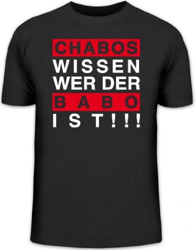 Shirtstreet24, Chabos wissen wer der BABO ist!!!Boss Anführer Chef Herren T-Shirt Fun Shirt Funshirt, Größe: L,schwarz