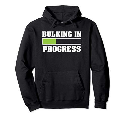 Bulking In Progress Funny Weight Lifting Bodybuilding Sudadera con Capucha