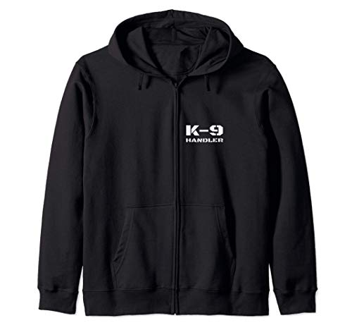 K-9 Handler K9 Police Dog Trainer Canine Unit Small Text Zip Hoodie