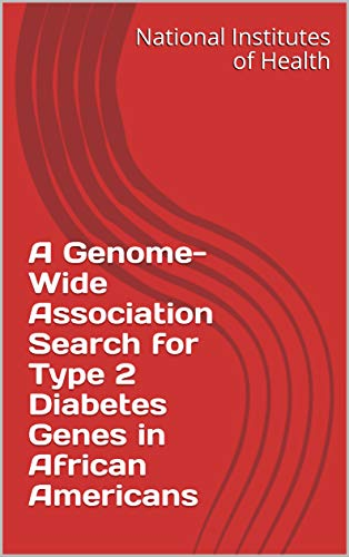 A Genome-Wide Association Search for Type 2 Diabetes Genes in African Americans (English Edition)