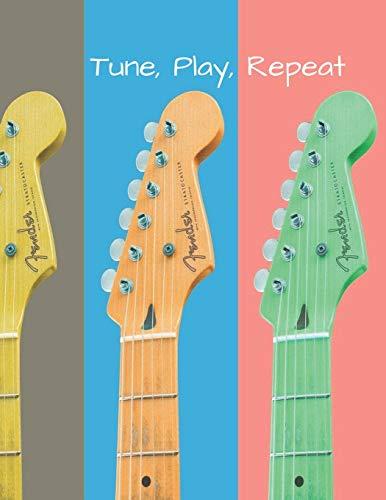 Tune, play repeat - fenders guitar tabs sheet music notebook: 100 8.5 x 11