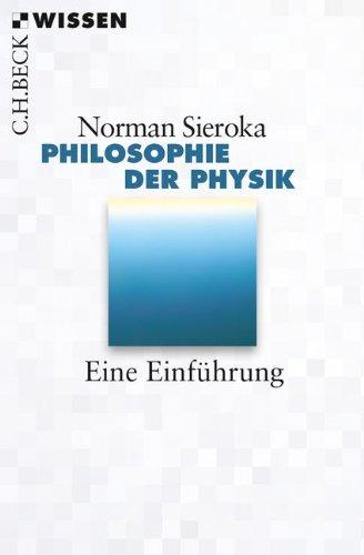 Philosophie der Physik: Eine Einführung