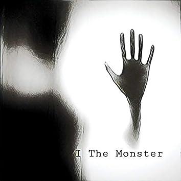 I The Monster