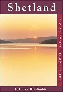 Shetland : Island Guide (Colin Baxter Island Guides)
