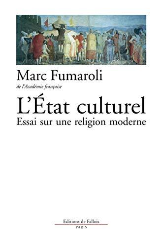L'Etat culturel : une religion moderne