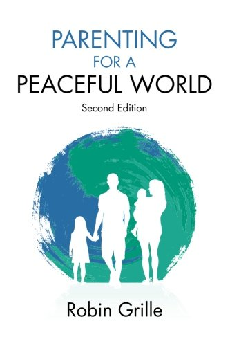 Parenting for a Peaceful World, 2nd Ed.